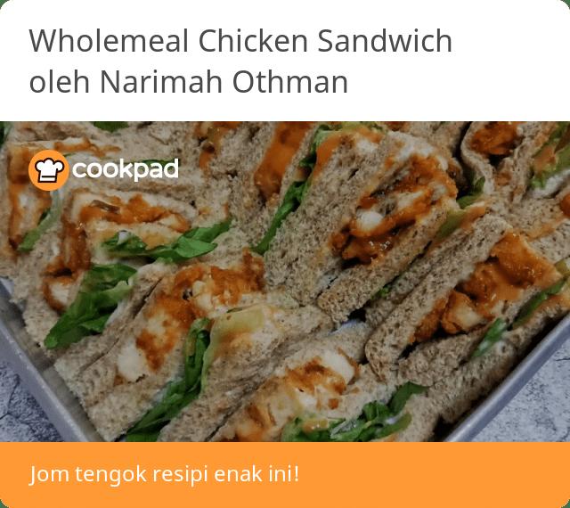 Resipi Wholemeal Chicken Sandwich Oleh Narimah Othman Resep Di 2021 Sandwich Ayam Roti Lapis Resep Makanan