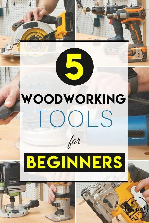 5 Essential Woodworking Tools For Beginners Must Have Accessories