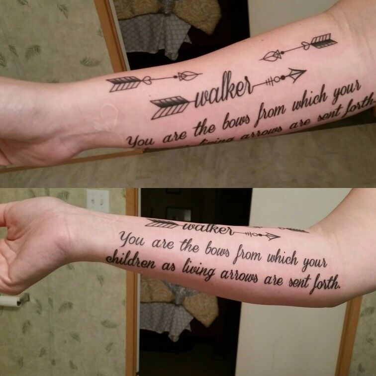 Tattoo Quotes For Your Son: New Tattoo For My Son Walker! You Are The Bows From Which