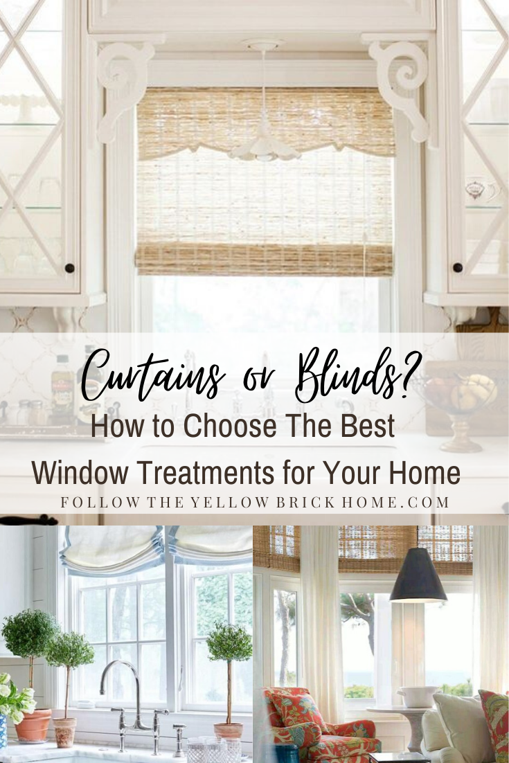 Curtains Or Blinds How To Choose The Best Window Treatments Curtains With Blinds Window Treatments Large Window Treatments