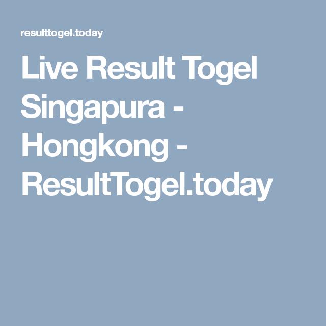 Live Result Togel Singapura - Hongkong - ResultTogel today | Z14