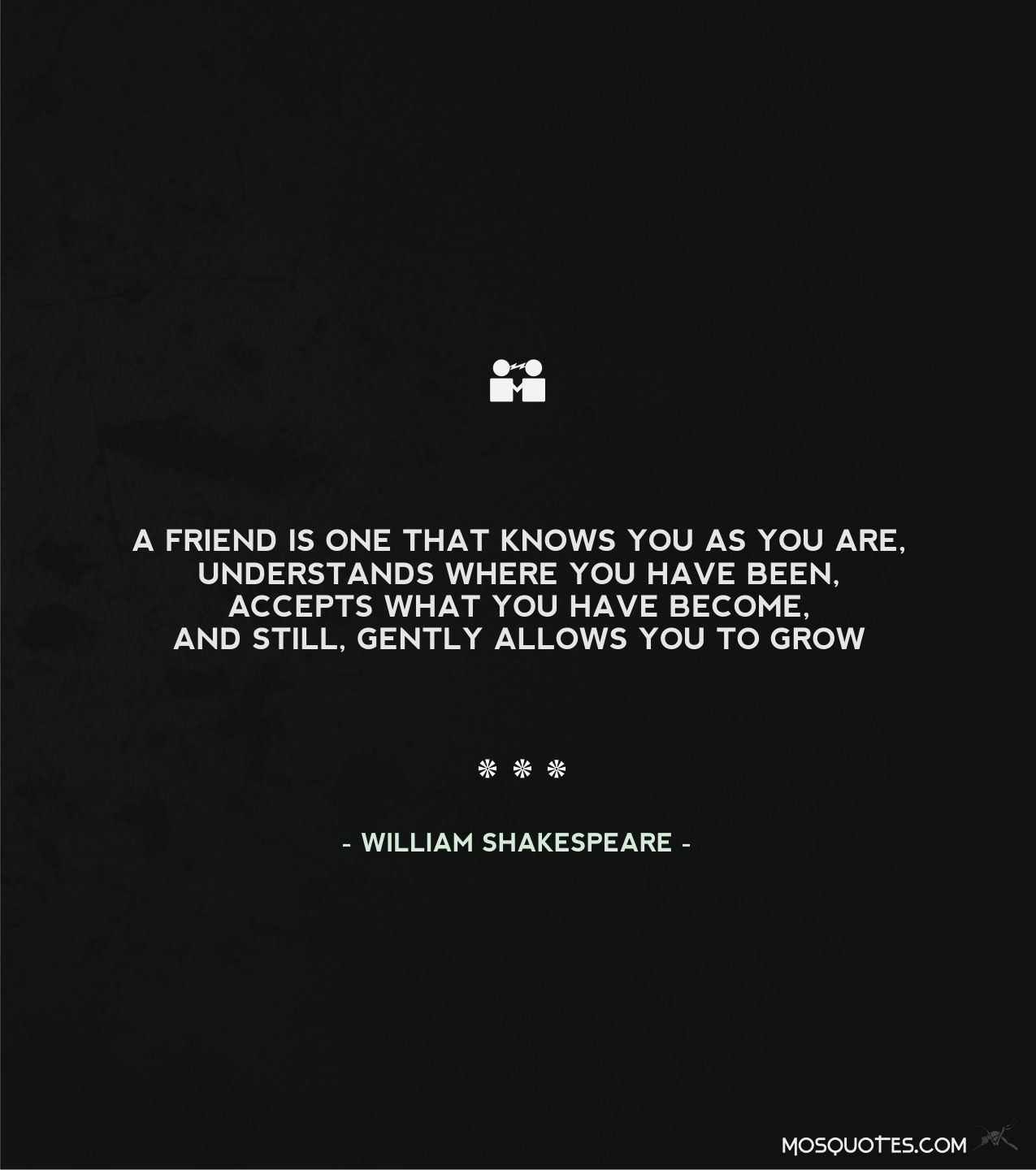 William Shakespeare Quotes About Friendship Famous Quotes About Friendship A Friend Is One That Knows You As