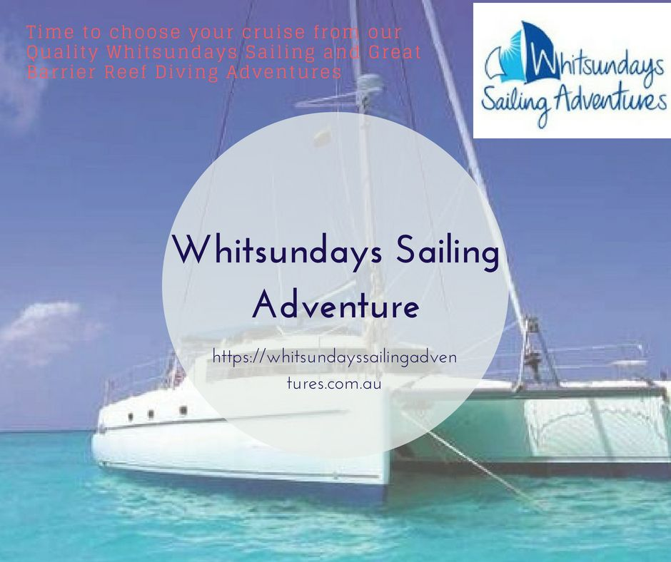 Find #sailing #adventure at Whitsundays #island and Great