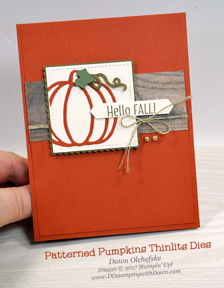 Stampinu0027 Up! Patterned Pumpkins Thinlits Dies Card By Dawn Olchefske For  DOstamperSTARS Thursday Challenge