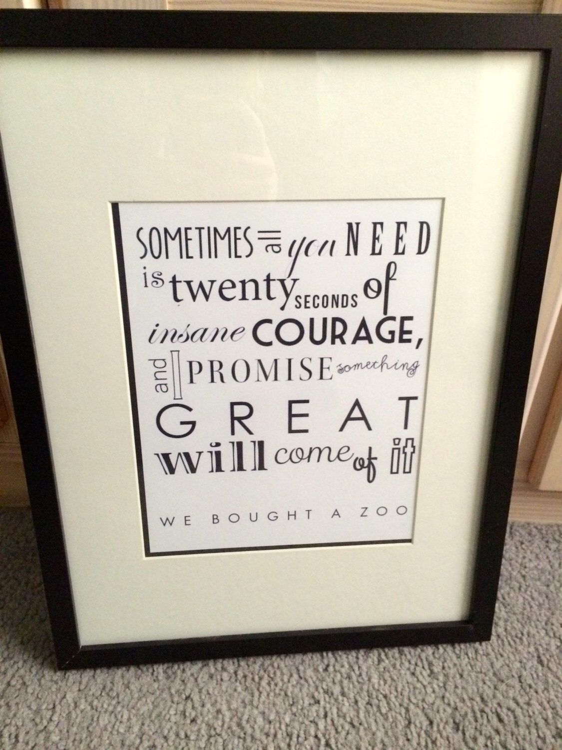 We Bought A Zoo Framed Quote by karmaNkismet on Etsy https://www.etsy.com/listing/228137117/we-bought-a-zoo-framed-quote