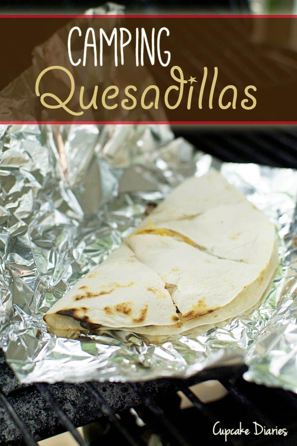 Camping Quesadillas - A fun and easy meal you can make right over the campfire! | cupcakediariesblog.com #campingideas