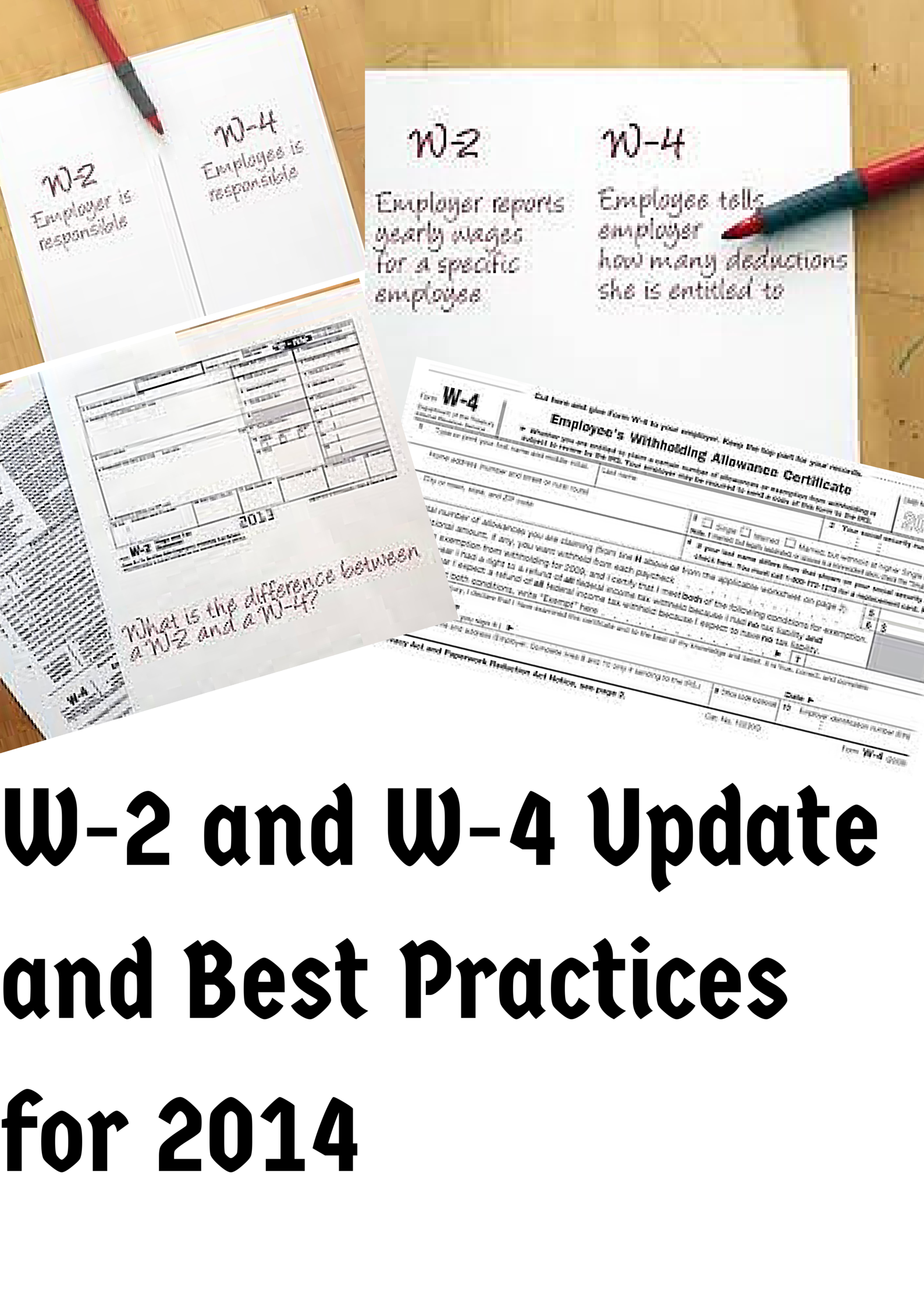 W 2 And W 4 Update And Best Practices For