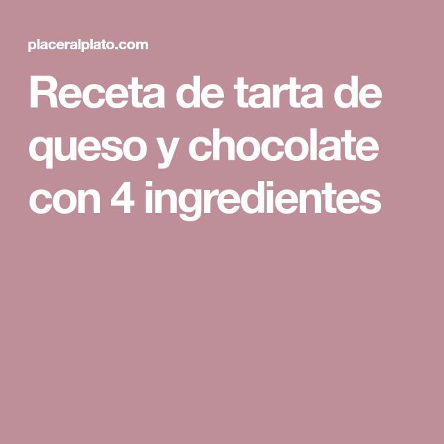 Receta de tarta de queso y chocolate con 4 ingredientes