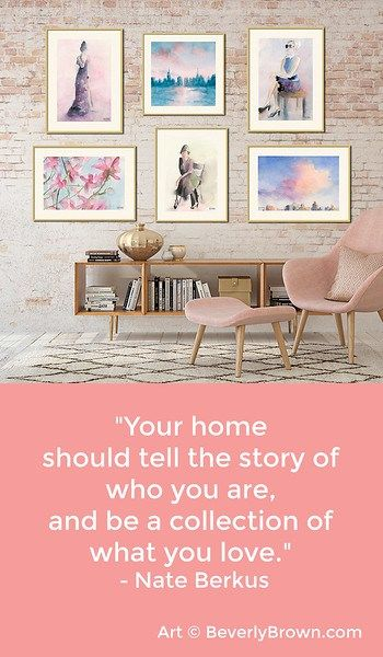 Wall Art Ideas | Quote by Nate Burkus Quotes about Home | Image ...
