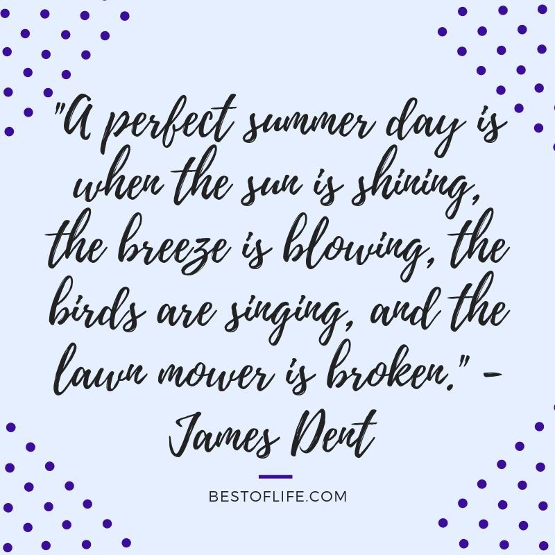 11 Happy Summer Fun Quotes To Add A Smile To Your Day Good Life Quotes Quotes For Kids Bad Day Quotes