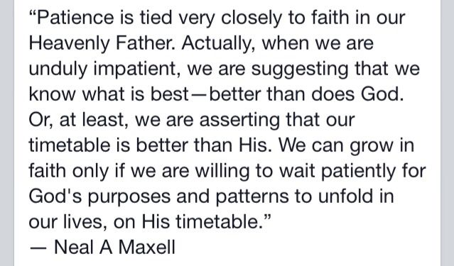 Patience is tied very closely to faith in our Heavenly Father. - Neal a. Maxwell