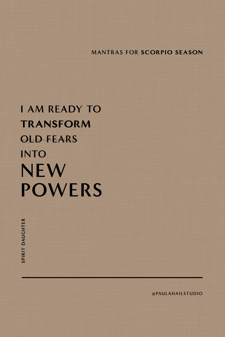 Are you ready to transform old fears into new powers? — Paula Hail Studio