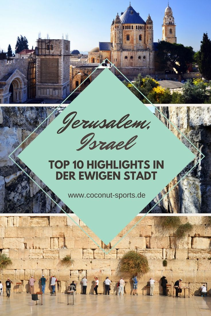 Jerusalem: Top ten Things to do und Sehenswürdigkeiten in Israel #middleeast