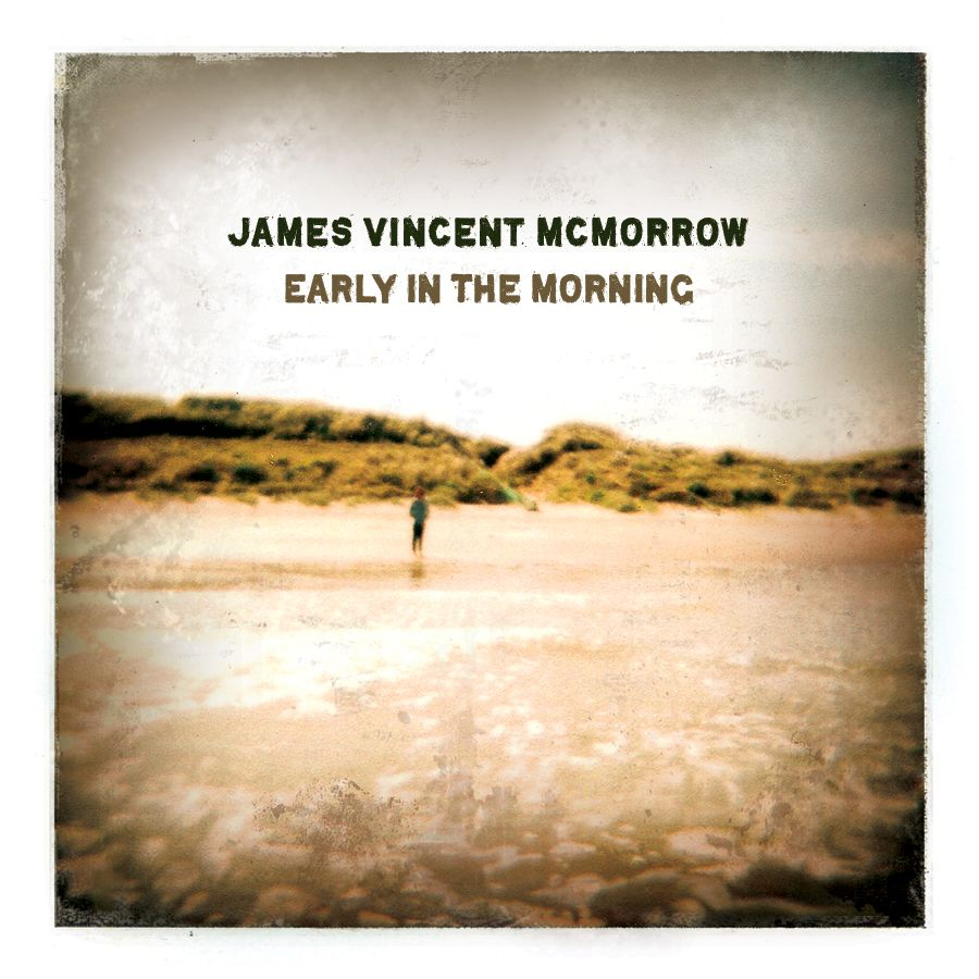 James Vincent Mcmorrow Early In The Morning James