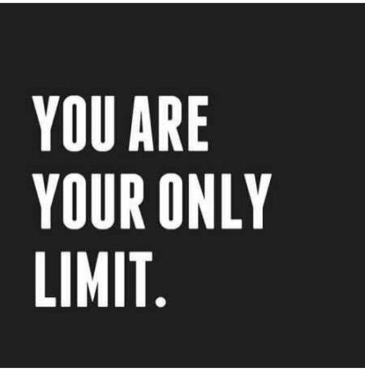 You Are Your Only Limit Quotes Pinterest Life Change Quotes