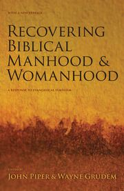 Rediscovering Biblical Manhood And Womanhood Theology Books