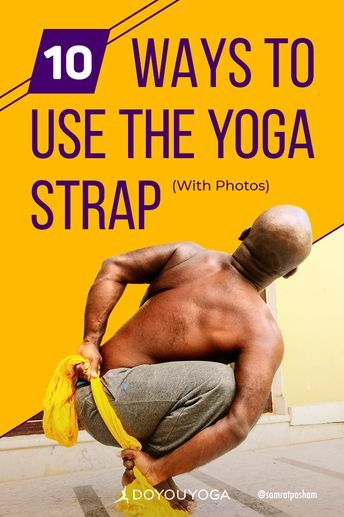 10 Ways to Use the Yoga Strap. Great information for beginners and advanced. #yoga #healthy #fitness