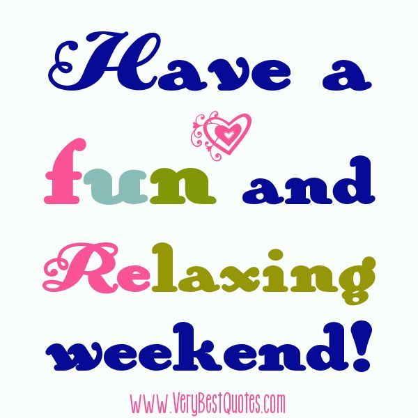 Weekend Quotes Design Ideas