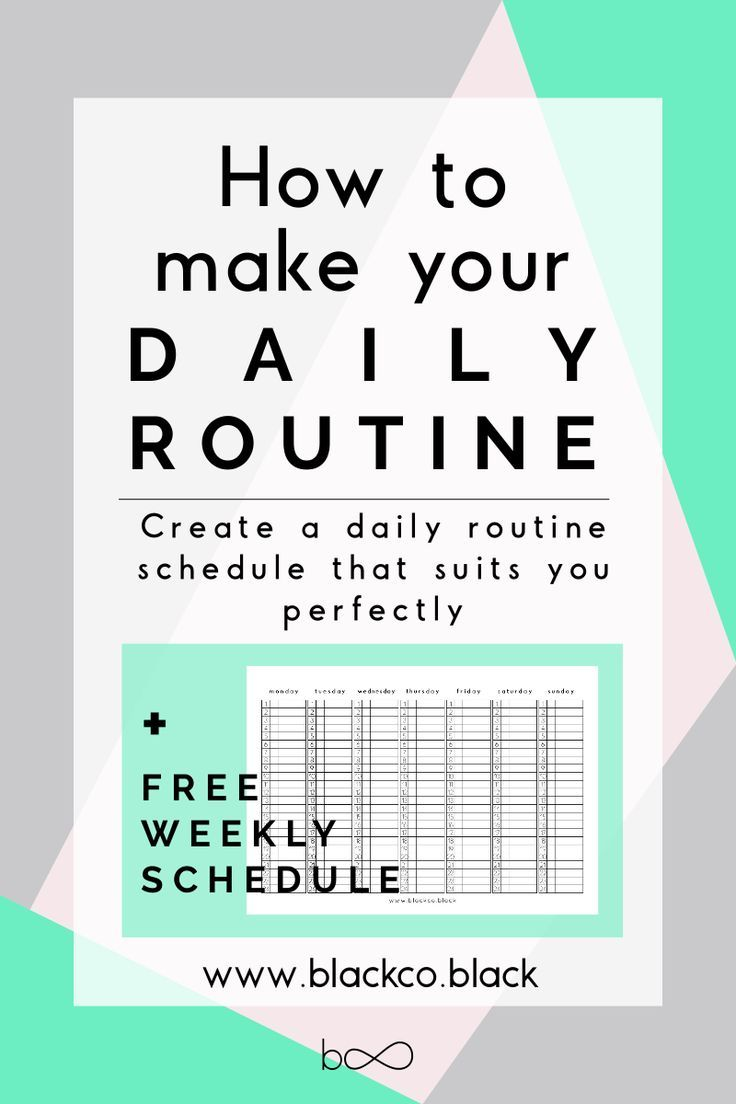 How To Make Your Daily Routine  Daily Routine Schedule Weekly