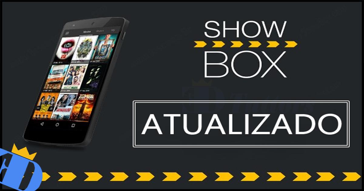 SHOW BOX 4.91 Apk Aplicativo para Assistir Filmes