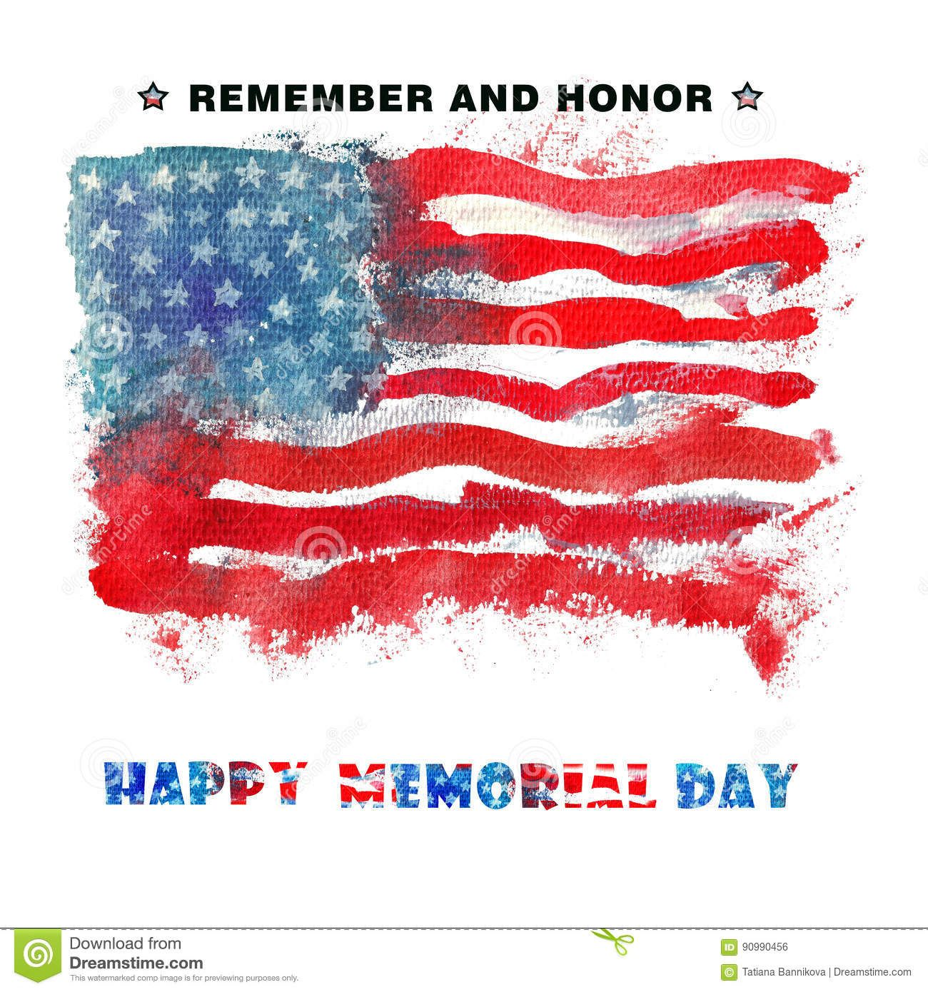 Happy Memorial Day Remember And Honor Stock Illustration Illustration Of America Abstract 90990456 Happy Memorial Day Memorial Day Memorial Day Pictures