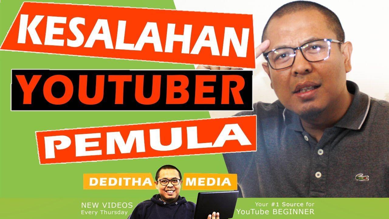 Kesalahan Youtuber Pemula Youtube Youtuber Youtube Video