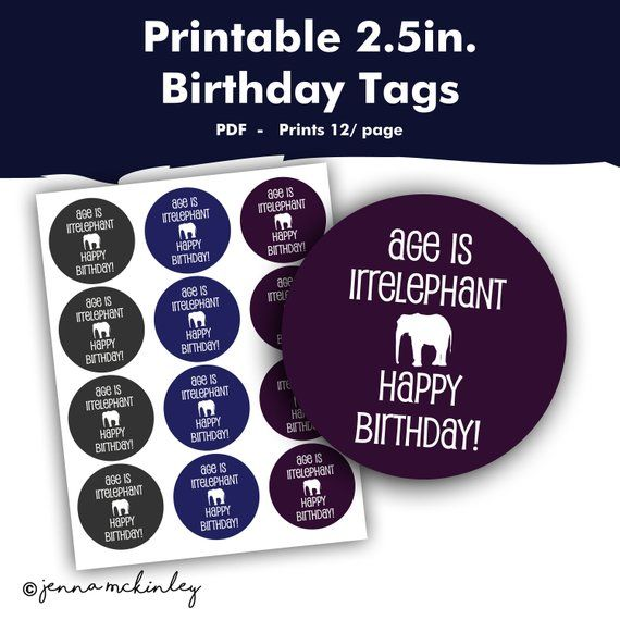 Printable Age Is Irrelephant Happy Birthday Elephant