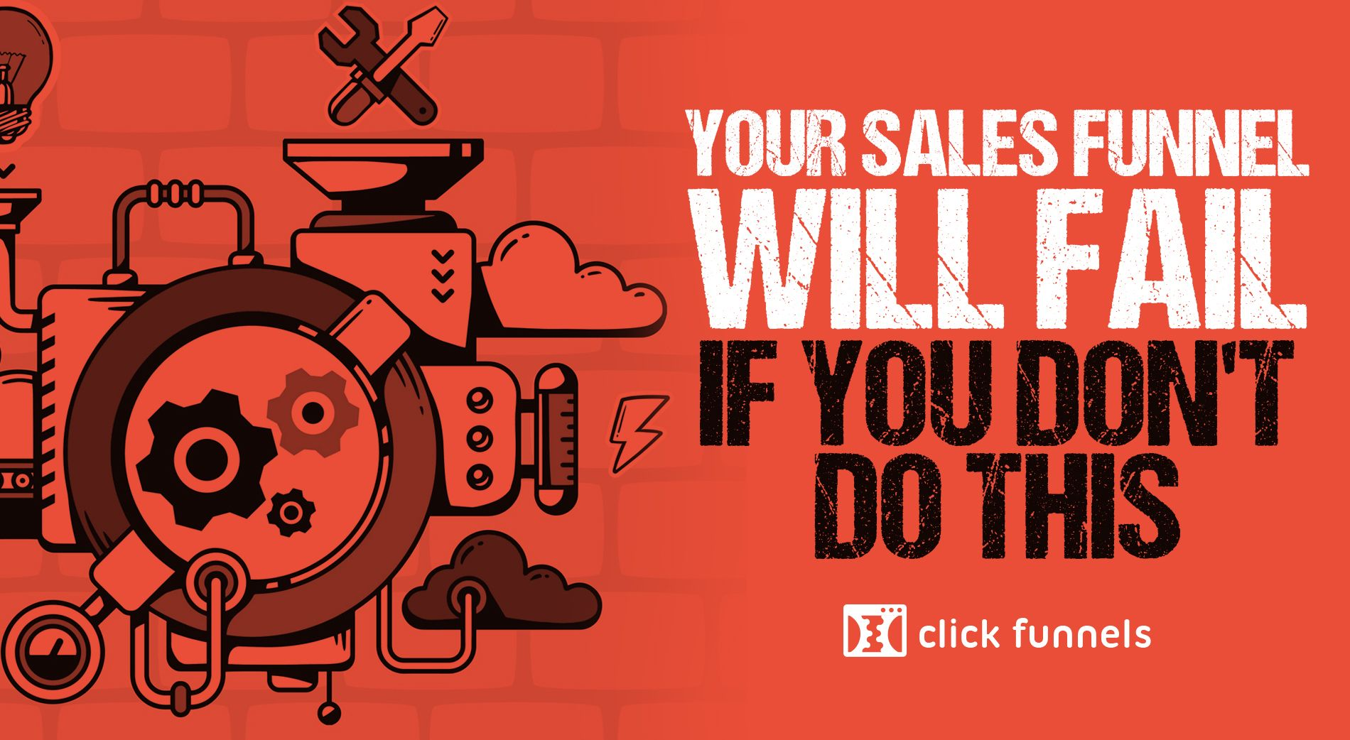 Your Sales Funnel Will Fail If You Don't Do This
