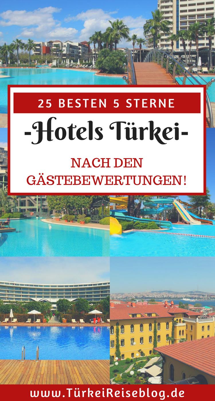 25 Besten 5 Sterne Hotels In Der Turkei Sortiert Nach Den Durchschnittlichen Gastebewertungen Auf Allen Wichtigen Bewertungsseiten Mit Bildern Hotel Turkei Urlaub Reisen