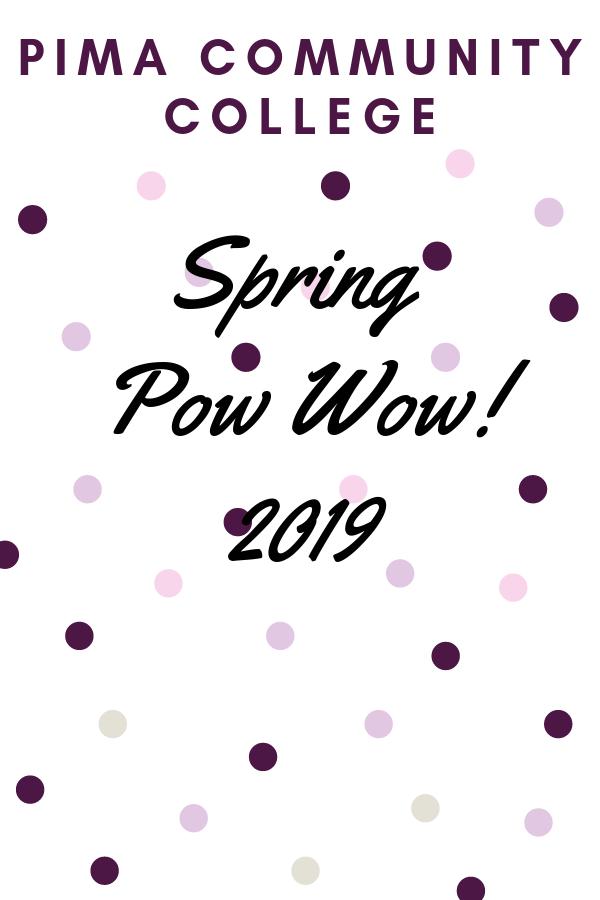 Pima Community College Pcc Spring Pow Wow 2019 Community