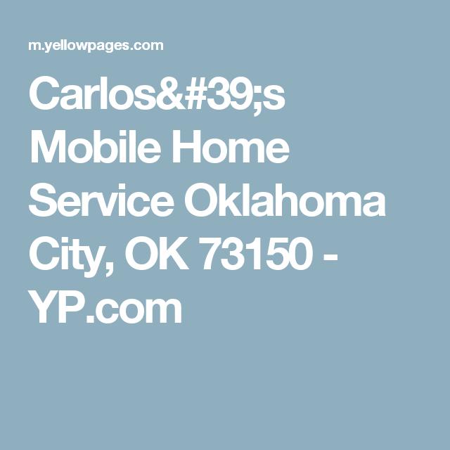 Carlos's Mobile Home Service Oklahoma City, OK 73150 - YP ... on mobile home service fairfield il, mobile home supplies, mobile home roofing, mobile home landscape, mobile home windows, mobile home products, mobile photography,