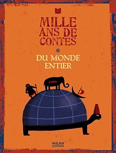 Epingle Par Flore Gallot Sur Contes Et Merveilles Conte Le Monde Entier