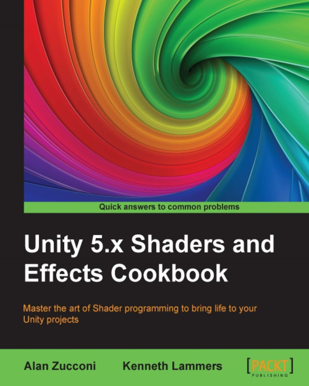 Unity 5 X Shaders And Effects Cookbook Ebook Unity Ebook