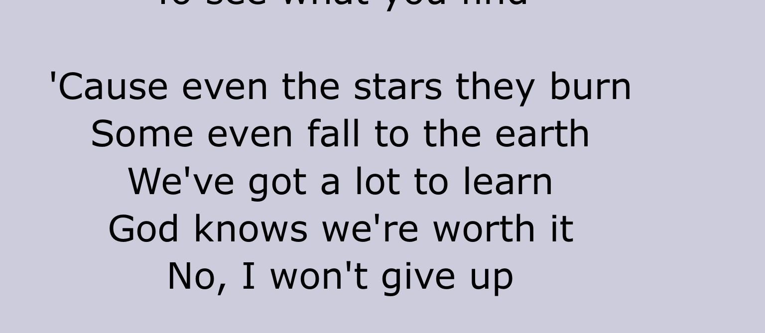 """I won't give up"" -Jason Mraz"