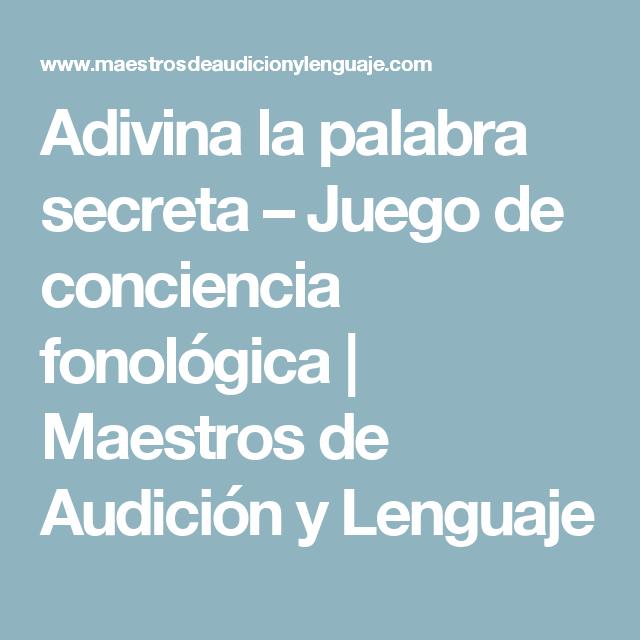 Adivina la palabra secreta – Juego de conciencia fonológica | Maestros de Audición y Lenguaje