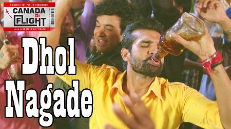 Dhol Nagade New Punjabi Songs 2016 Canada Di Flight Latest Music