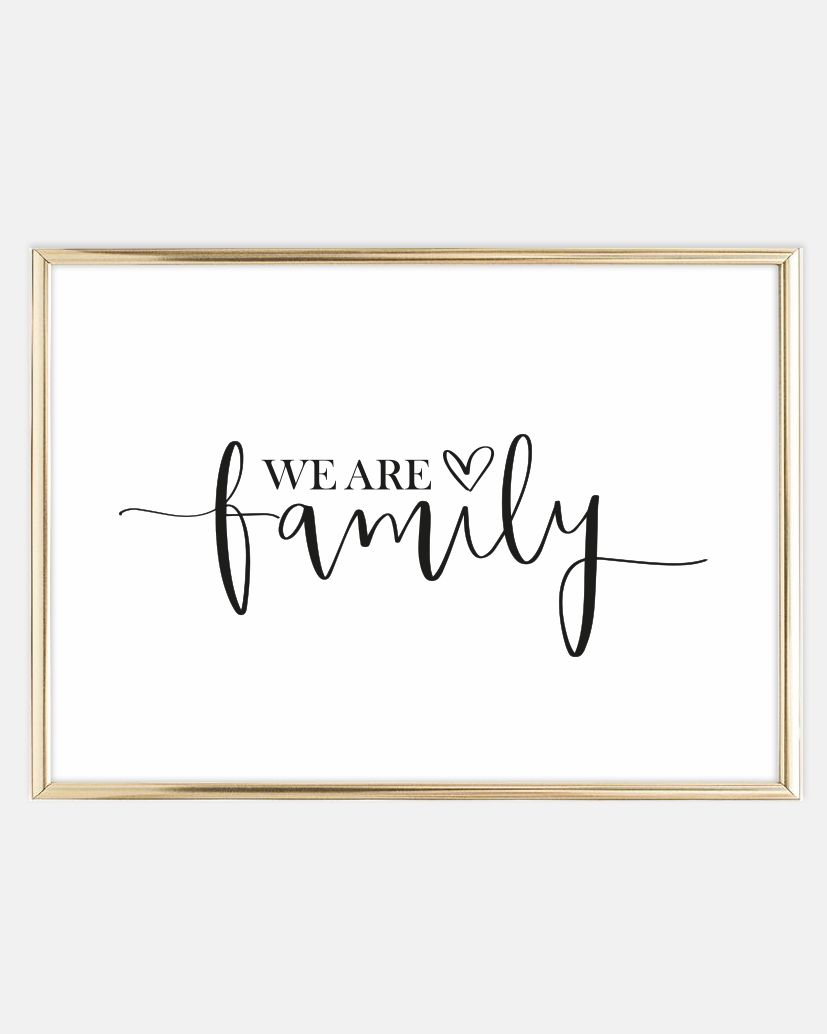 Sprüche Poster We Are Family Poster Fave Quotes We Are Family Family Quotes