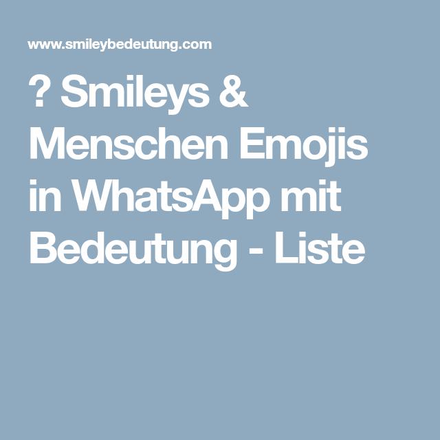 😊 Smileys & Menschen Emojis in WhatsApp mit Bedeutung