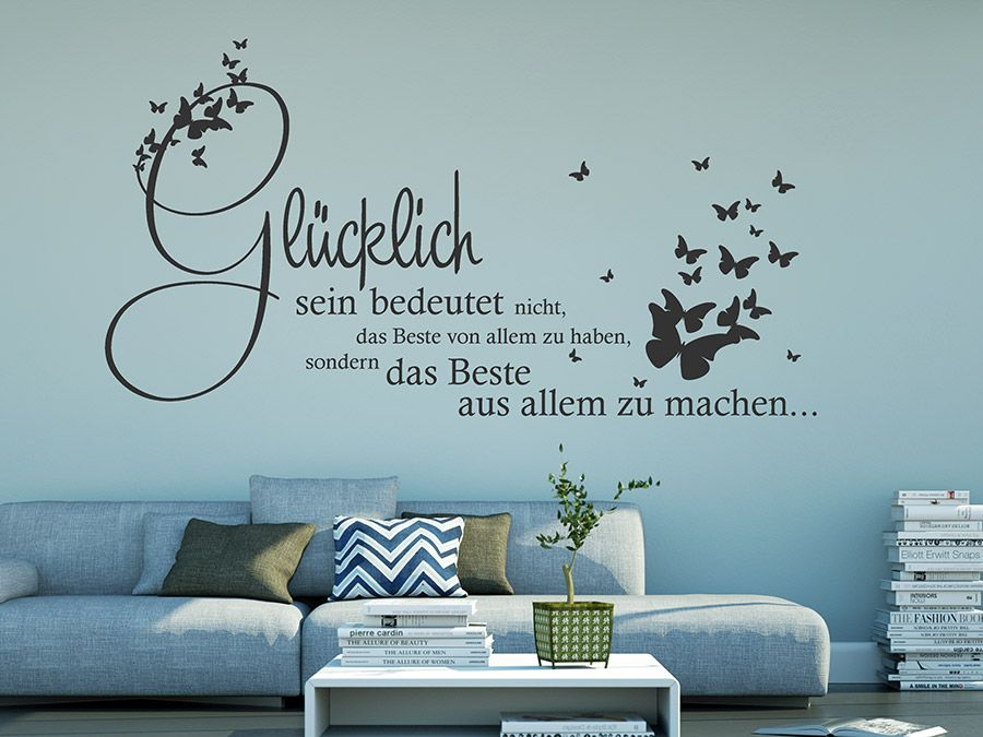Glücklich sein Spruch Wandtattoo im Wohnbereich Zitate Pinterest - wandtattoo schlafzimmer sprüche