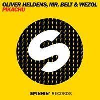 Oliver Heldens, Mr. Belt & Wezol – Pikachu
