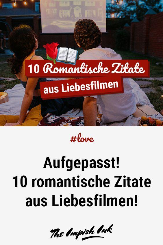 10 romantische Zitate aus Liebesfilmen! | Romantische