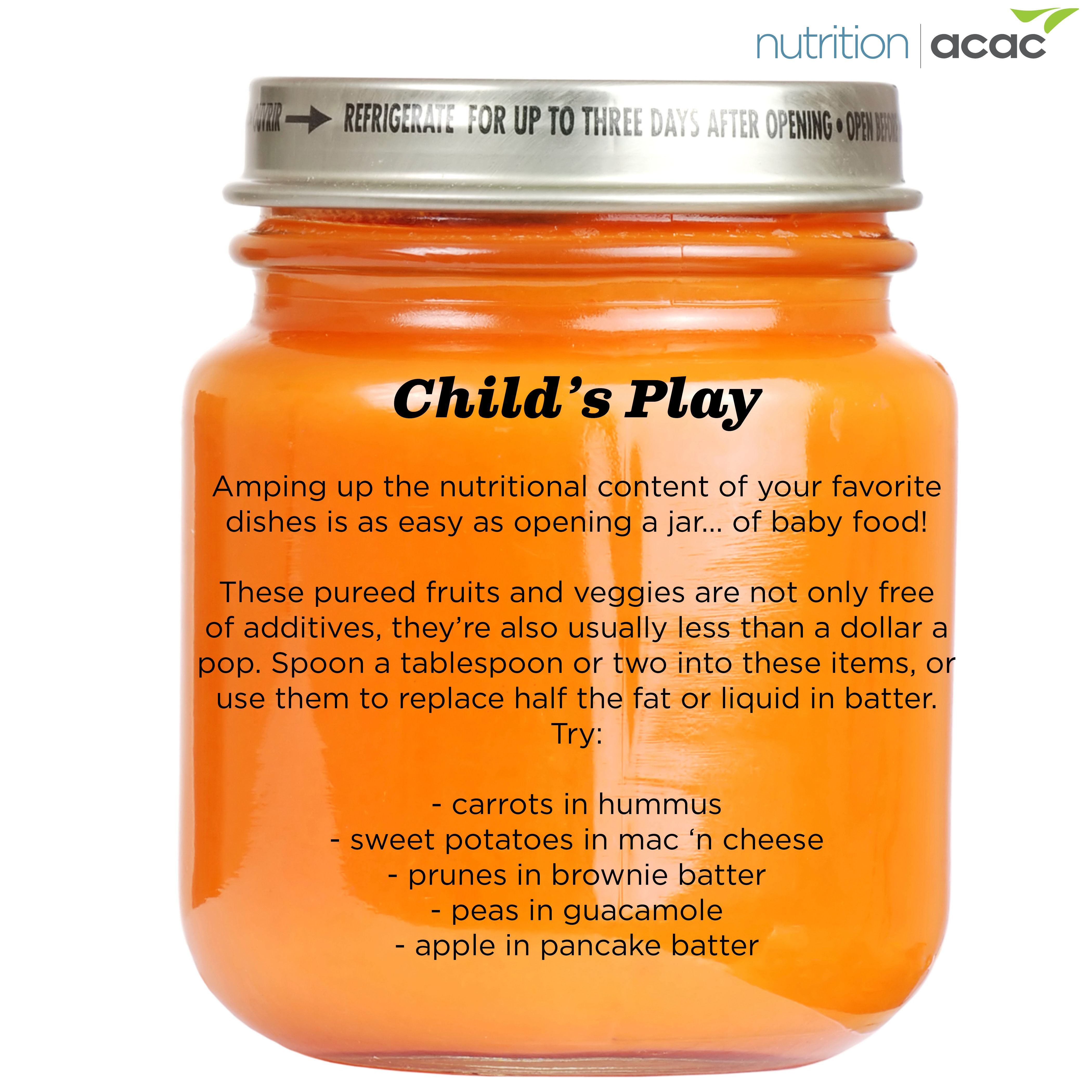 Baby food is a cheap and easy way to increase your nutritional intake! Who knew?
