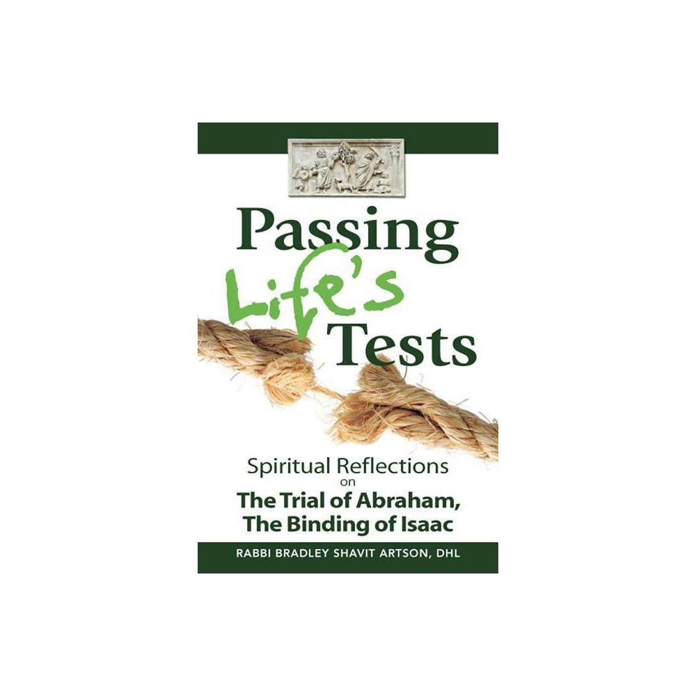 Passing Life S Tests By Bradley Shavit Artson Hardcover