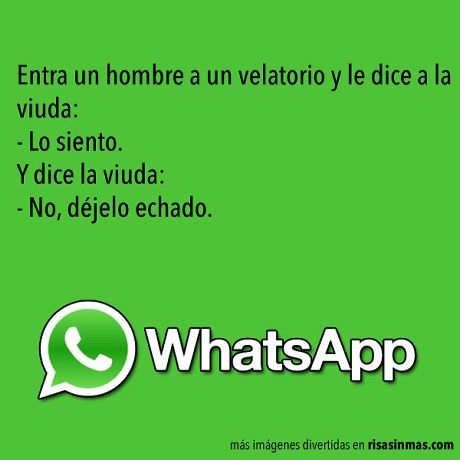 Buen Chiste Humor Funny Quotes Just For Laughs