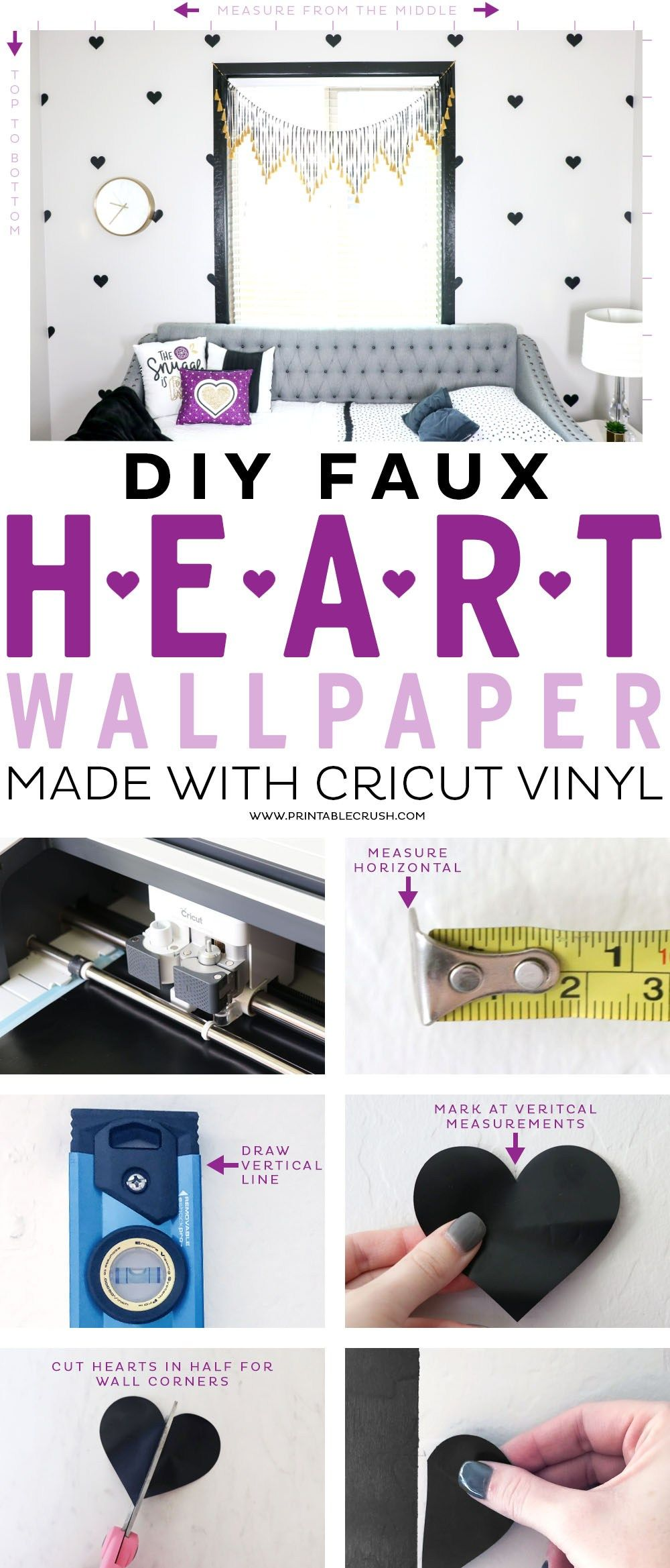 8d6a239eedac This DIY Faux Heart Wallpaper tutorial made with Cricut Vinyl is SO much  easier and less expensive than real wallpaper! Perfect for a girl s room  update!