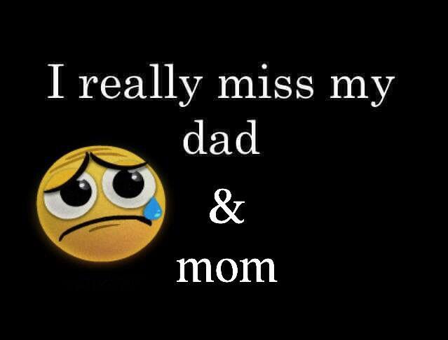 I Really Miss My Dad U0026 Mom