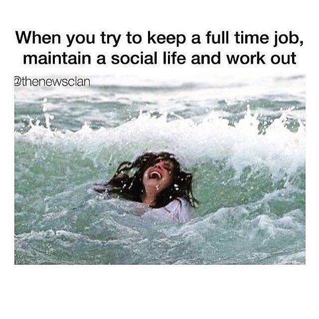 Pin For Later 19 Memes To Laugh At While You Pretend To Have Work Life Balance Then You Finally Try To Give This Work Gym Jokes Workout Humor Workout Memes