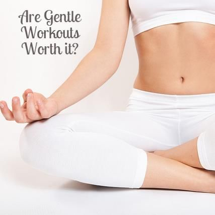 are gentle workouts worth it we say yes  remedies for