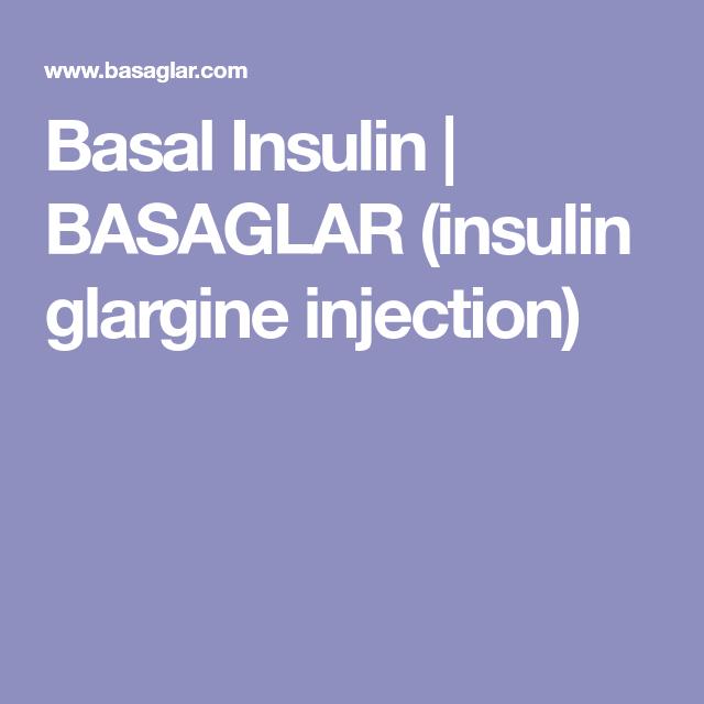Basal Insulin Basaglar Insulin Glargine Injection Useful