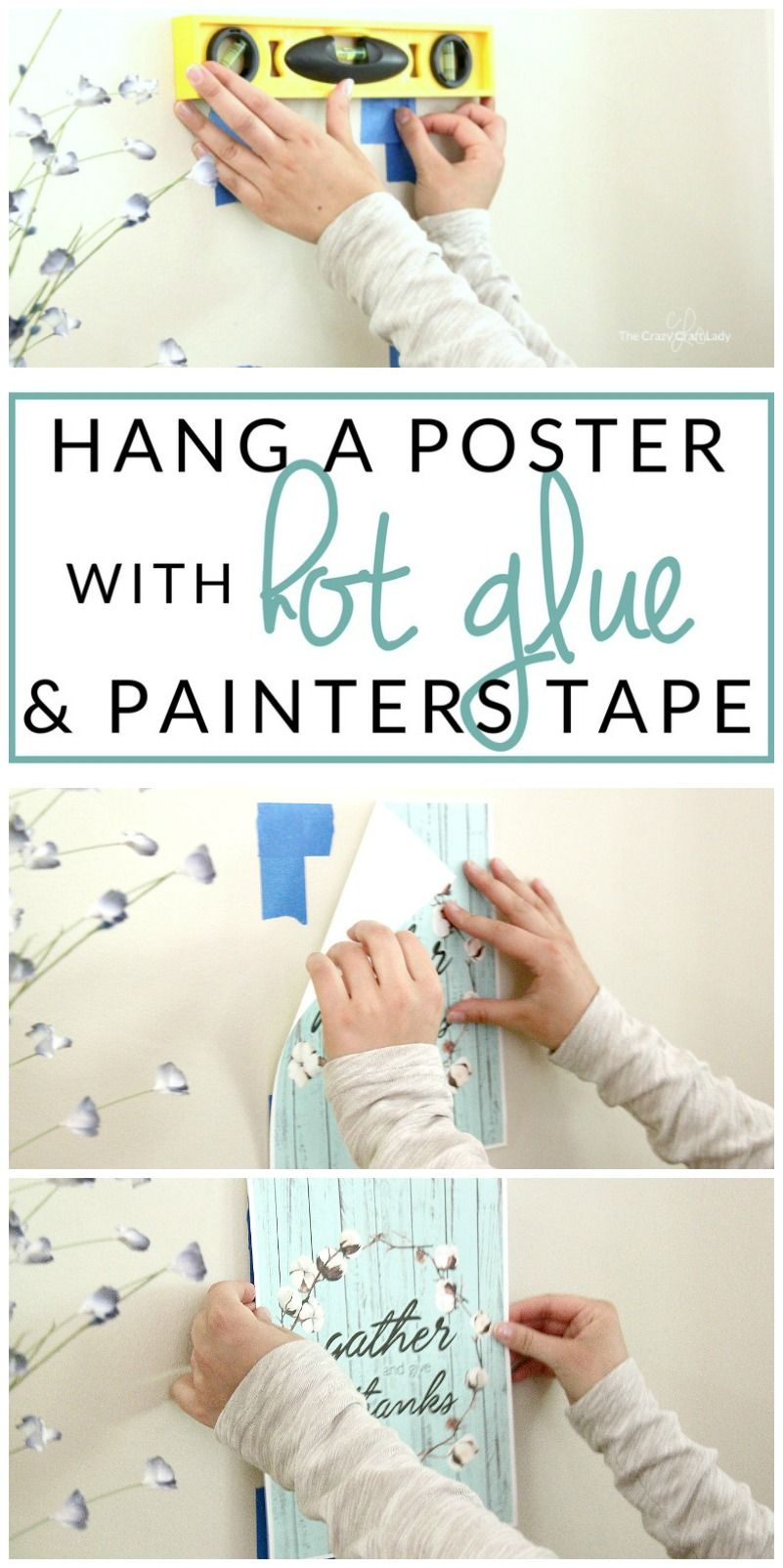 How To Hang A Poster Damage Free Hot Glue Hack Renters Diy Renters Decorating Painters Tape